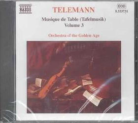 Orchestra Of The Golden Age - Tafelmusik Vol. 3 (CD)