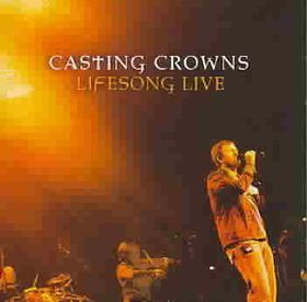 Casting Crowns - Lifesong Live (DVD + CD)