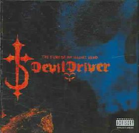 Devil Driver - Fury Of Our Maker's Hand .. (CD)
