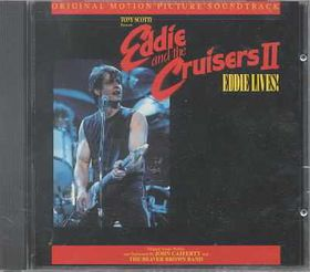 Eddie & the Cruisers II:Eddie Lives - (Import CD)