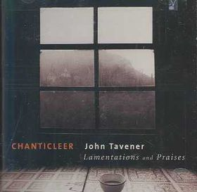 Chanticleer - Lamentations & Praises (CD)