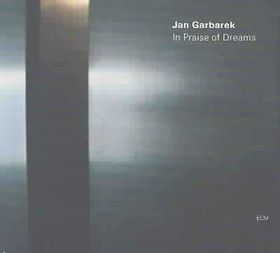 Jan Garbarek - In Praise Of Dreams (CD)