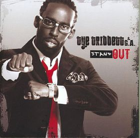 Tribbett Tye & G.a - Stand Out (CD)