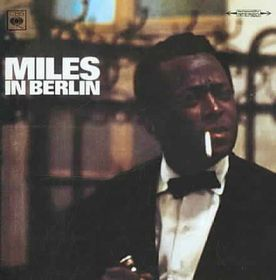 Miles in Berlin - (Import CD)