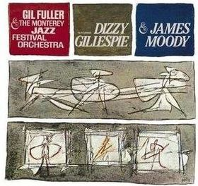 Gillespie And Fuller - Monterey Jazz Festival Orchestra - Remastered (CD)