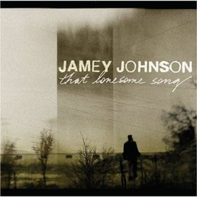 Jamey Johnson - That Lonesome Song (CD)