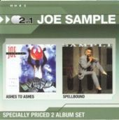 Joe Sample - Ashes To Ashes / Spellbound (CD)