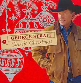 George Strait - Classical Christmas (CD)