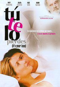 Tu Te Lo Pierdes (It's Your Loss) - (Region 1 Import DVD)