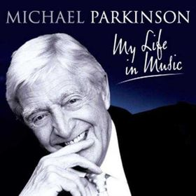 Sir Michael Parkinson: My Life In Music - Various Artists (CD)