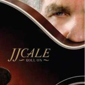 Jj Cale - Roll On (CD)