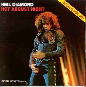 Neil Diamond - Hot August Night +3 Unreleased Tracks (CD)
