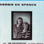 Herbie & Spence - Die Wilgerboom & Ander Treffers (CD)