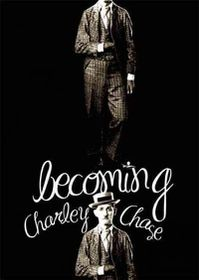 Becoming Charley Chase - (Region 1 Import DVD)