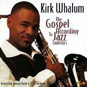 Kirk Whalum - Gospel According To Jazz 1 (CD)