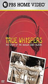 True Whispers:Story of the Navajo Cod - (Region 1 Import DVD)