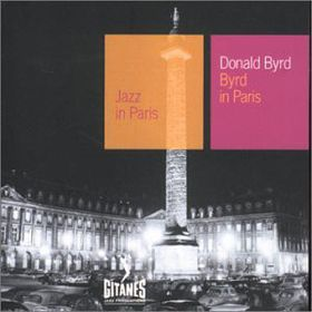 Donald Byrd - Byrd In Paris (CD)