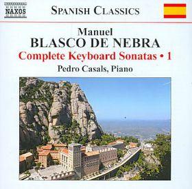 Blasco De Nebra - Complete Keyboard Sonatas - Vol.1 (CD)