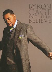 Cage Byron - Faithful To Believe (DVD)