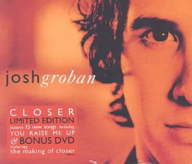 Josh Groban - Closer + (DVD)