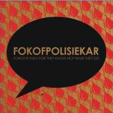 Fokofpolisiekar - Forgive Them For They Know Not What They Do (CD)