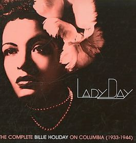 Holiday Billie - Lady Day - Complete Billie Holiday 1933-1944 (CD)