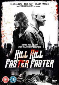 Kill Kill Faster Faster - (Import DVD)