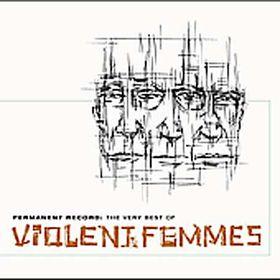 Violent Femmes - Greatest Hits (CD)