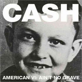 Johnny Cash - American VI - Ain't No Grave (Deluxe) (CD)