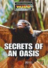 Ben Cropp's Wild Australia: Secrets of an Oasis - (Import DVD)