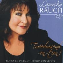 Rauch, Laurika - Tweeduisend-En-Tien (CD)
