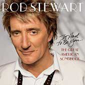 Stewart Rod - It Had To Be You - The Great American Songbook (CD)