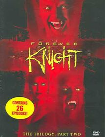 Forever Knight:Trilogy Part 2 - (Region 1 Import DVD)