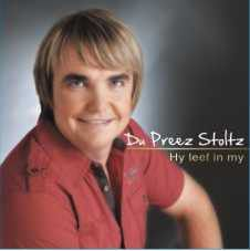 Stoltz, Du Preez - Hy Leef In My (CD)