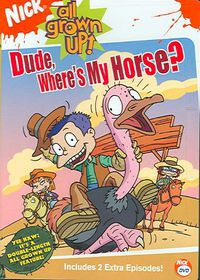 All Grown up:Dude Where's My Horse - (Region 1 Import DVD)