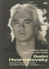 Dimitri Hvorostovsky - Russian Songs of the War Years - (Region 1 Import DVD)
