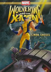 Wolverine and the X Men:Final Crisis - (Region 1 Import DVD)