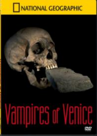 National Geographic - Vampires of Venice- (DVD)