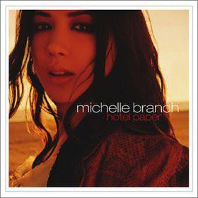Michelle Branch - Hotel Paper (CD)