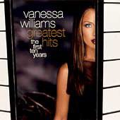 VANESSA WILLIAMS - GREATEST HITS - THE FIRST TEN YEARS (CD)