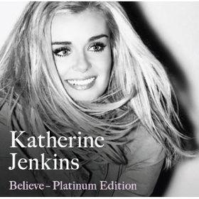 Katherine Jenkins - Believe - Platinum Edition (CD + DVD)