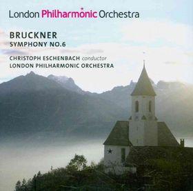 Bruckner / London Philharmonic Orch / Eschenbach - Symphony No.6 (CD)