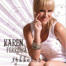 Ferreira Karen - Tokkelos (CD)