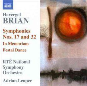 Brian - Symphonies Nos.17 & 32 (CD)