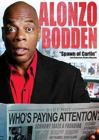Alonzo Bodden:Who's Paying Attention - (Region 1 Import DVD)