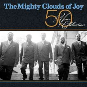 Mighty Clouds Of Joy - 50 Year Celebration (CD)