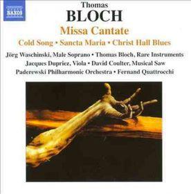 Bloch / Waschinski / Paderewski Po / Quattrocchi - Missa Cantate (CD)