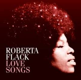 Roberta Flack - Love Songs (CD)