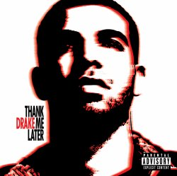 Drake - Thank Me Later (CD)