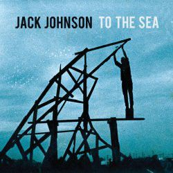 Jack Johnson - To The Sea (CD)